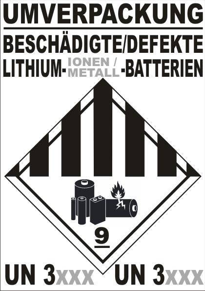 UMVERPACKUNG BESCHÄDIGTE / DEFEKTE LITHIUM-(IONEN / METALL) -BATTERIEN Klasse 9A