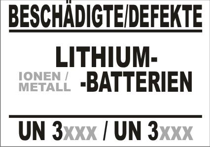 BESCHÄDIGTE / DEFEKTE LITHIUM- (IONEN /METALL) -BATTERIEN